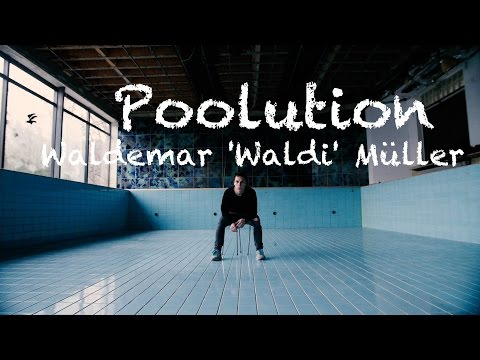 <p> Poolution by Waldemar 'Waldi' Müller.</p>