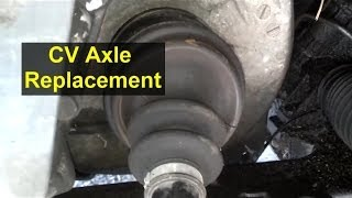 Front CV Axle Replacement For Front Wheel Drive Car Or Truck.   VOTD