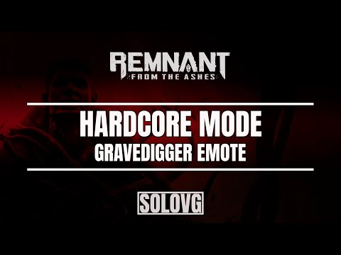 REMNANT: FROM THE ASHES - Gravedigger Emote (How to Get It)