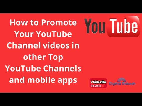 How to Promote Your YouTube Channel videos in other Top YouTube Channels and mobile apps