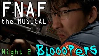 Five Nights at Freddy's: The Musical **BLOOPERS**