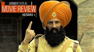 Kesari Movie Review | Akshay Kumar | Parineeti Chopra | Anurag Singh | #TutejaTalks