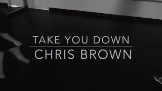 Take You Down   Chris Brown   Aggie x Georgia