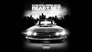 Kash Doll   Ready Set Feat. Big Sean (OFFICIAL AUDIO)