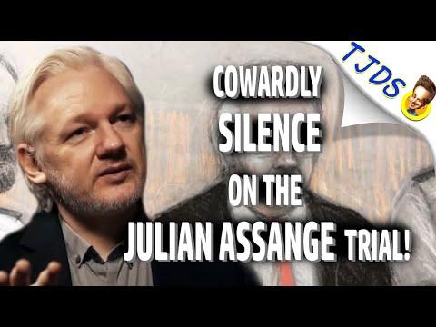 COWARDLY Silence On Julian Assange's Trial by Establishment Press!