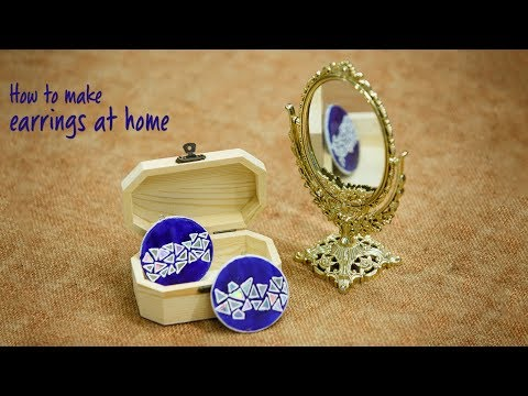 How to make earrings at home