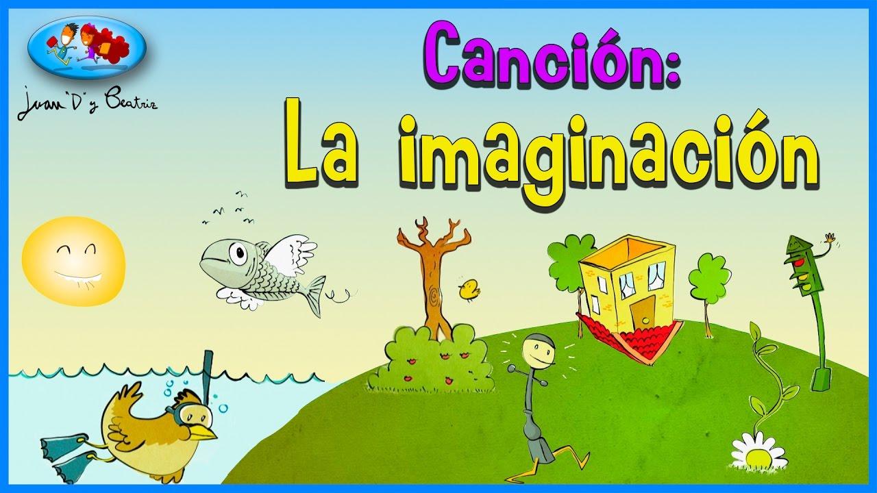 Canciones infantiles - LA IMAGINACION ♪♪