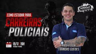 Como Estudar para Concursos de Carreiras Policiais com Evandro Guedes - AO VIVO - AlfaCon