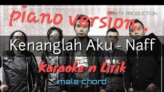 Kenanglah Aku   Naff ( Karaoke ) Male Chord