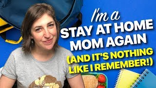 I'm A Stay-At-Home Mom...Again! || Mayim Bialik