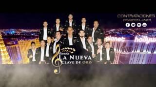La Nueva Clave De Oro - 2 Corridos (2016) (Preview)