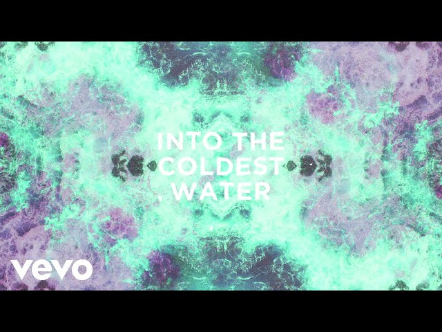 Coldest Water (Lyric) - Walking On Cars