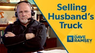 I'm Forcing My Husband To Sell His Truck To Pay Off Debt