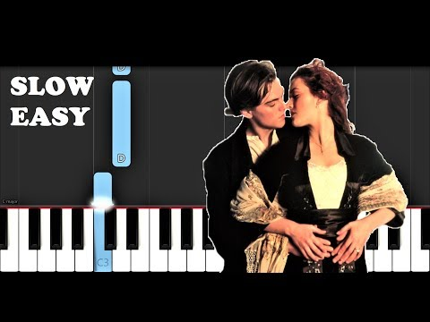 Download Titanic - My Heart Will Go On (SLOW EASY PIANO TUTORIAL) Mp4 HD Video and MP3