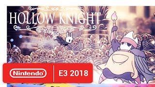 Hollow Knight - Launch Trailer - Nintendo E3 2018