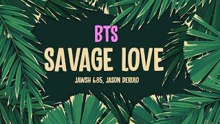 BTS (방탄소년단) – Savage Love ft. Jason Derulo (Lyrics)