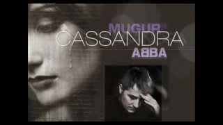 Mugur Kreiss - CASSANDRA - ABBA