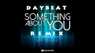 Da Buzz. Something About You (DayBeat Disco Remix)