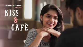 Kiss and Cafe | Best heart touching LOVE Story 2018  Beautiful Love Story Romantic short film