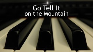 Go Tell It on the Mountain - Christmas piano instrumental with lyrics