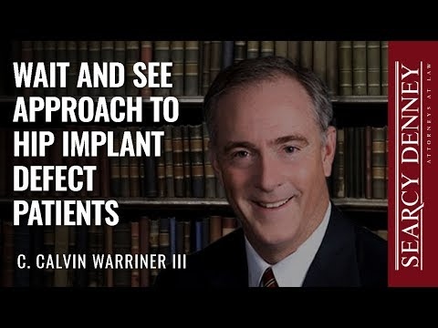 Wait and See Approach to Hip Implant Defect Patients