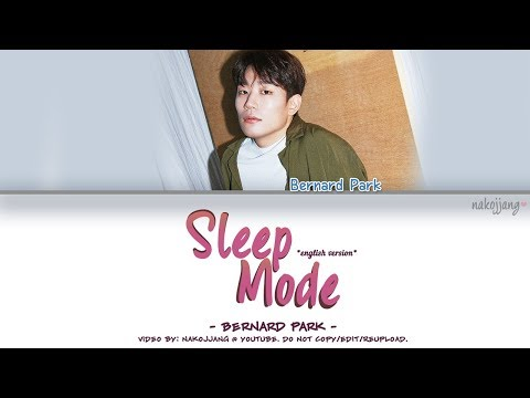 Nakjoon (Bernard Park) – SLEEP MODE *ENGLISH VERSION* (Color Coded English Lyrics)