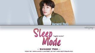 Nakjoon (Bernard Park) – SLEEP MODE *ENGLISH VERSION* (Color Coded English Lyrics)