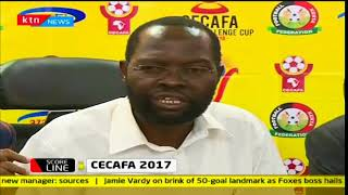 Kenya gear up for CECAFA cup 2018: Scoreline