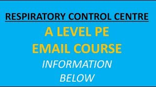 What is the Respiratory Control Centre - A Level PE