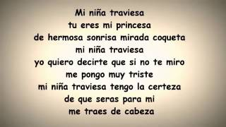 Luis coronel - Mi niña traviesa (lyrics)