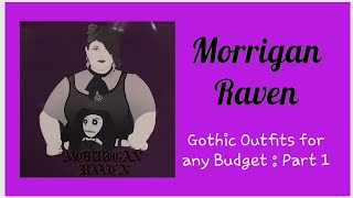 Gothic Outfits for any Budget : Part 1