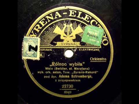 Tadeusz Faliszewski - Polnoc Wybila (Walc), 1932.avi