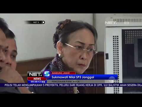 Sidang Lanjutan SP3 Kembali Digelar, Sukmawati Nilai Ada Yang Janggal   NET5