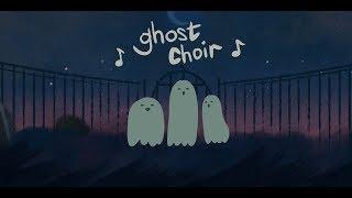 ghost choir 👻🎵