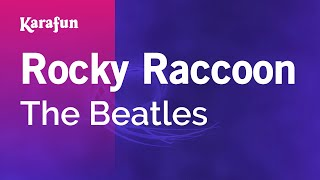 Karaoke Rocky Raccoon - The Beatles *