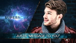 """Justs """"Message to You"""""""