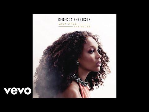 Rebecca Ferguson - That Ole Devil Called Love (Audio)
