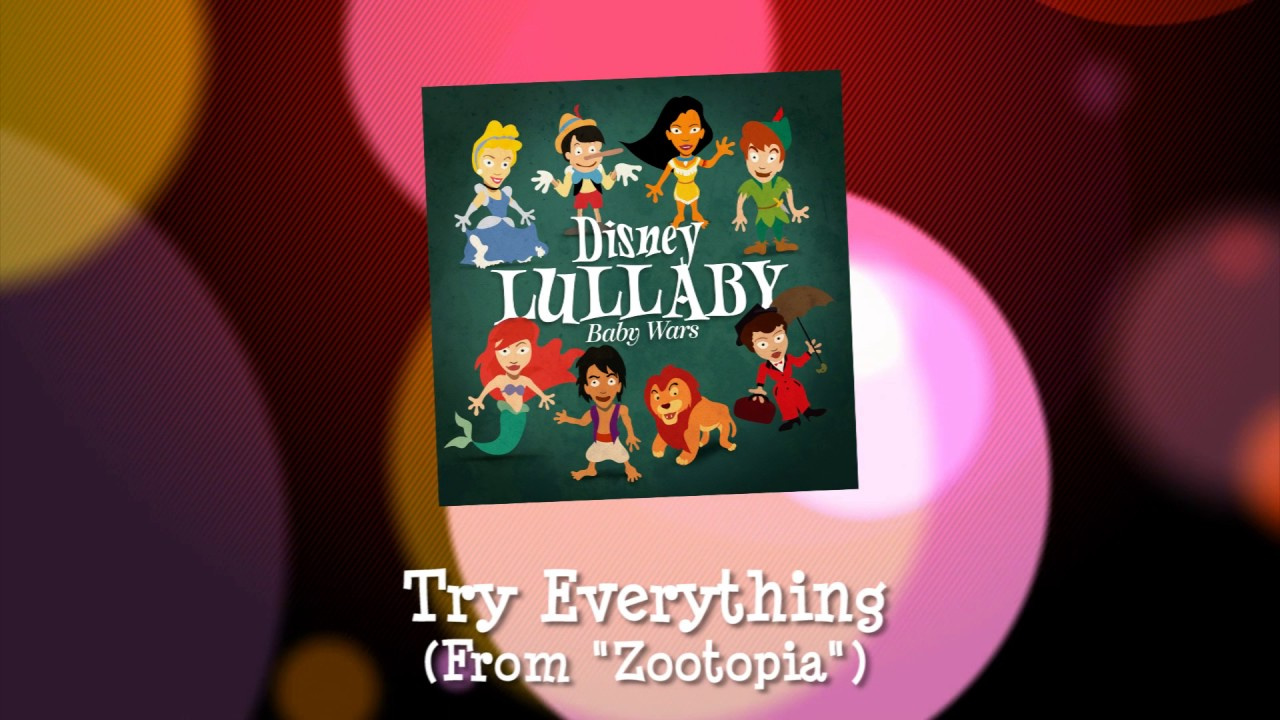 Try Everything… as a lullaby? (by Tam-Tam Media)