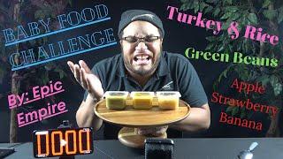 3 JARS IN 3 MINUTES BABY FOOD CHALLENGE (1 ENTREE 1 VEGETABLE 1 DESSERT) EPIC EMPIRE CHALLENGE