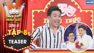Thách thức danh hài 5|Teaser tập 8: Trấn Thành ngã quỵ khi Trường Giang Ngô Kiến Huy bất ngờ kết đôi