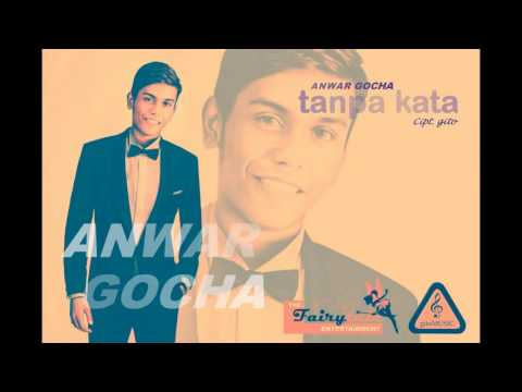 Dangdut Pop Malaysia Terbaru 2016 - Anwar Gocha - Tanpa Kata