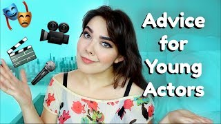 Advice For Young Actors & Musical Theatre Performers