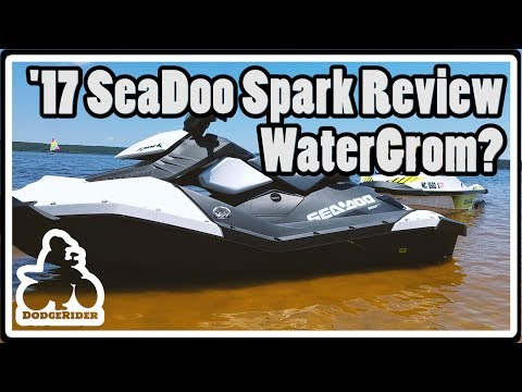 2017 SeaDoo Spark – WaterGrom Review