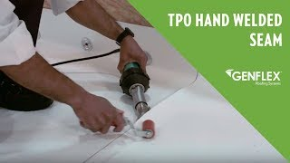 TPO Hand Welded Seam