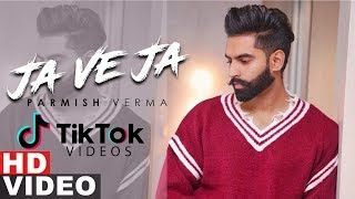 Ja Ve Ja (TIK TOK) | Parmish Verma |  Latest Punjabi  Songs 2019 | Speed Records