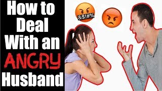 How To Deal With An Angry Husband Who Is Always Negative And Irritable