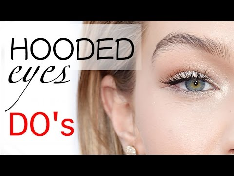 Makeup DO's for HOODED eyes