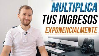 Video: [ESTRATEGIA] Cómo Multiplicar Tus Ingresos Exponencialmente :: 5 Pasos Para Hacer Crecer Tu Riqueza