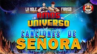 Los Amos del Universo.- Canciones de Señoras