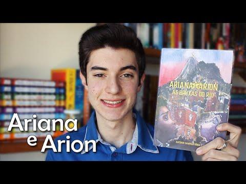 Ariana e Arion - As Bruxas do Rio, de Antonio Sampaio Dória   Não Apenas Histórias